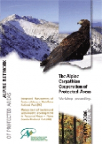 Atto n°6: The Alpine Carpathian Cooperation of Protected Areas - Workshop proceedings